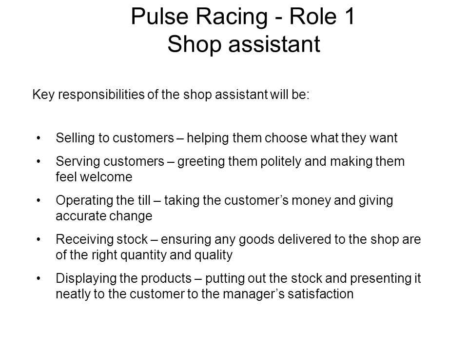 Pulse Racing - Role 1 Shop assistant