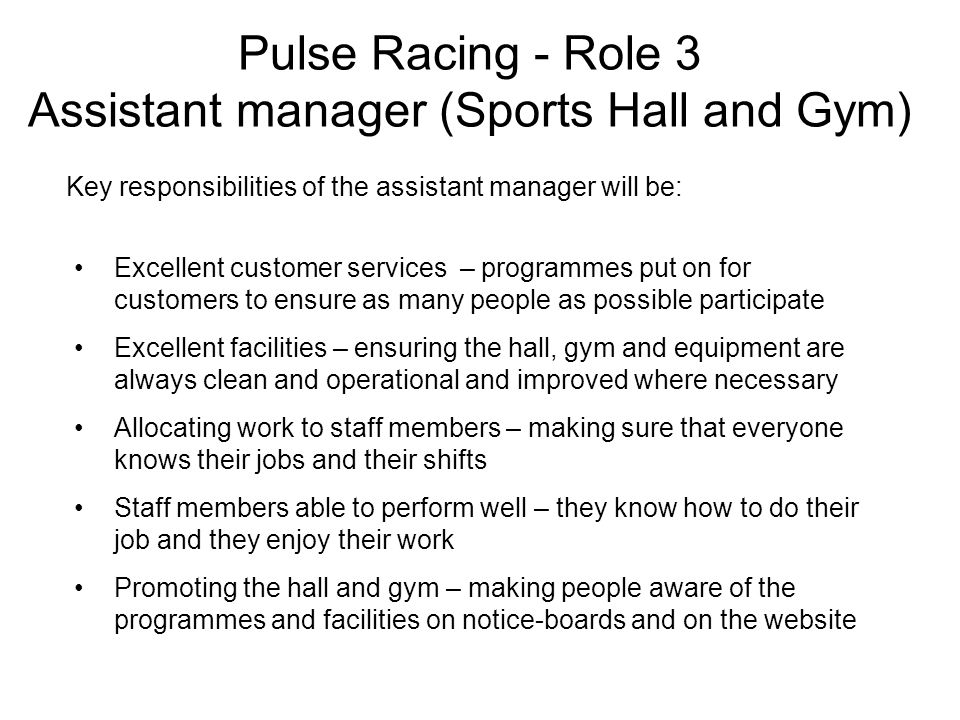Pulse Racing - Role 3 Assistant manager (Sports Hall and Gym)