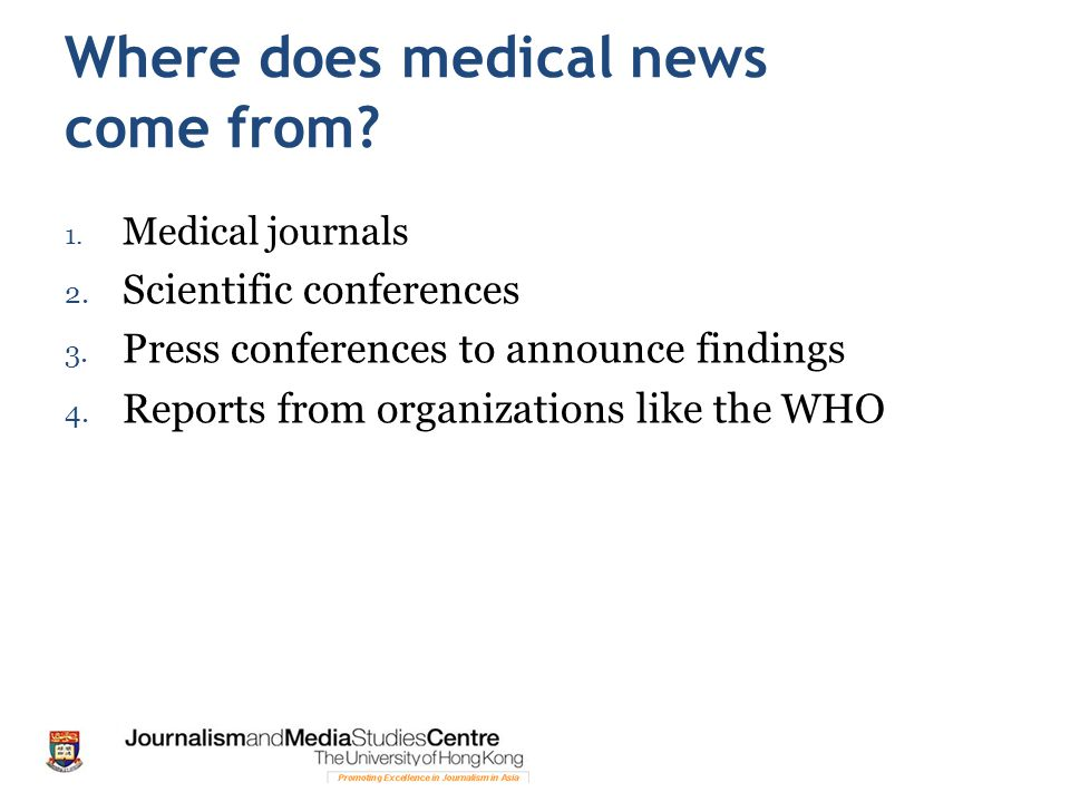 Where does medical news come from