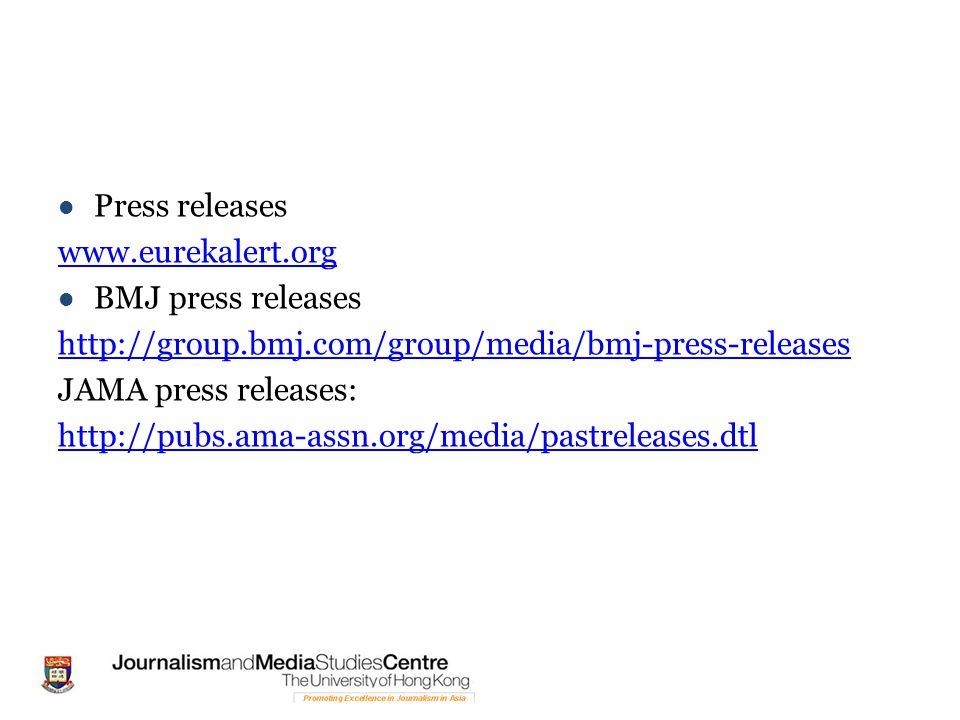Press releases www.eurekalert.org. BMJ press releases. http://group.bmj.com/group/media/bmj-press-releases.