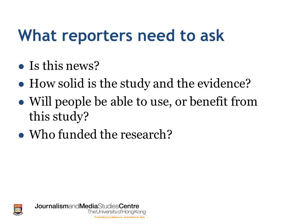 What reporters need to ask
