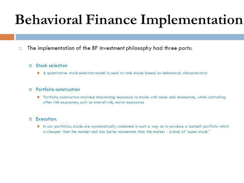 Behavioral Finance Implementation