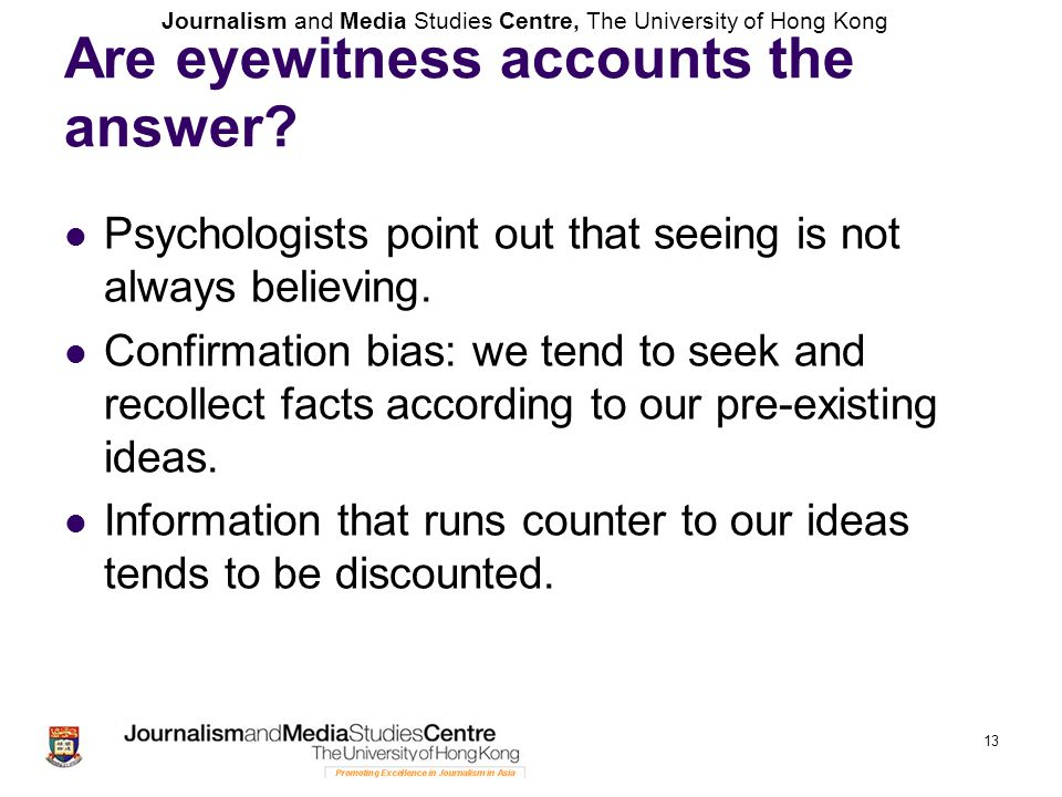 Are eyewitness accounts the answer