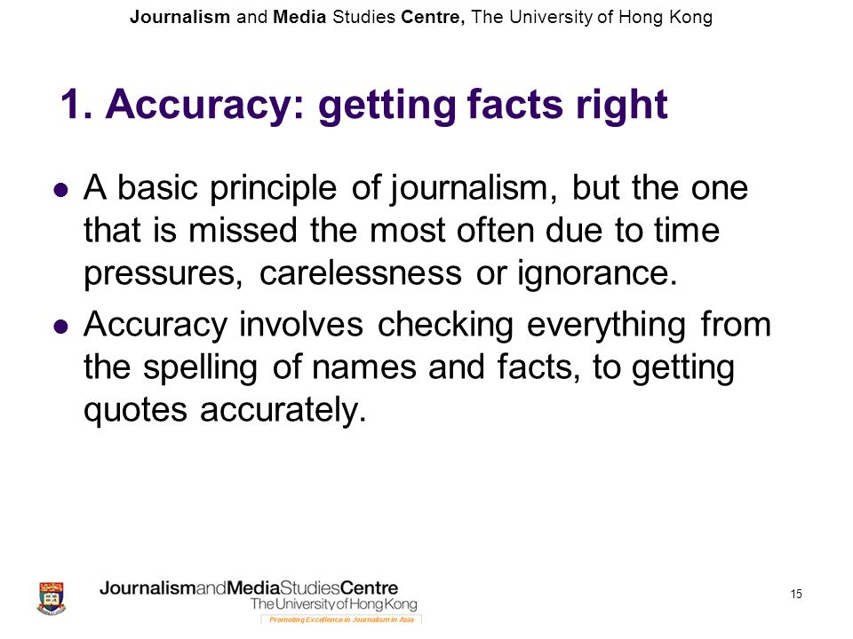 1. Accuracy: getting facts right