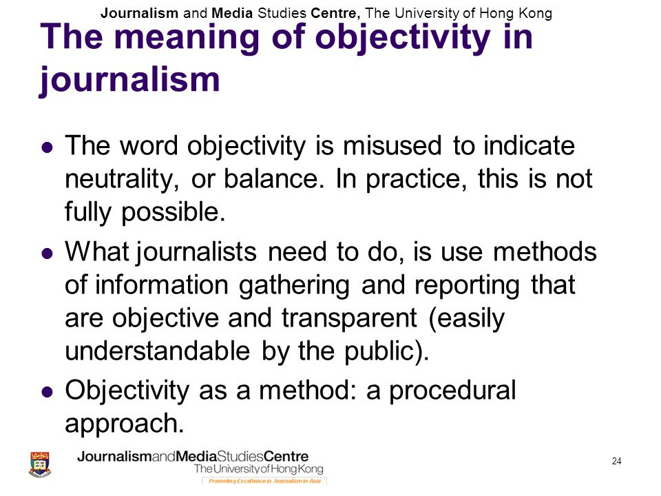The meaning of objectivity in journalism