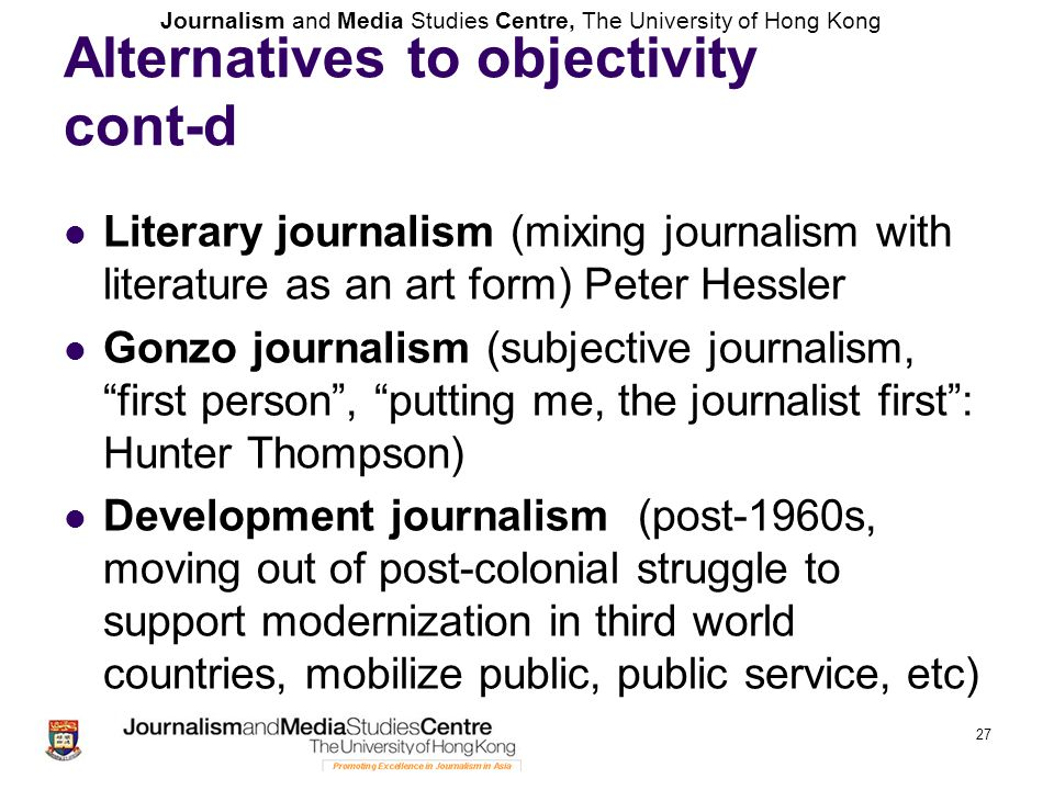 Alternatives to objectivity cont-d