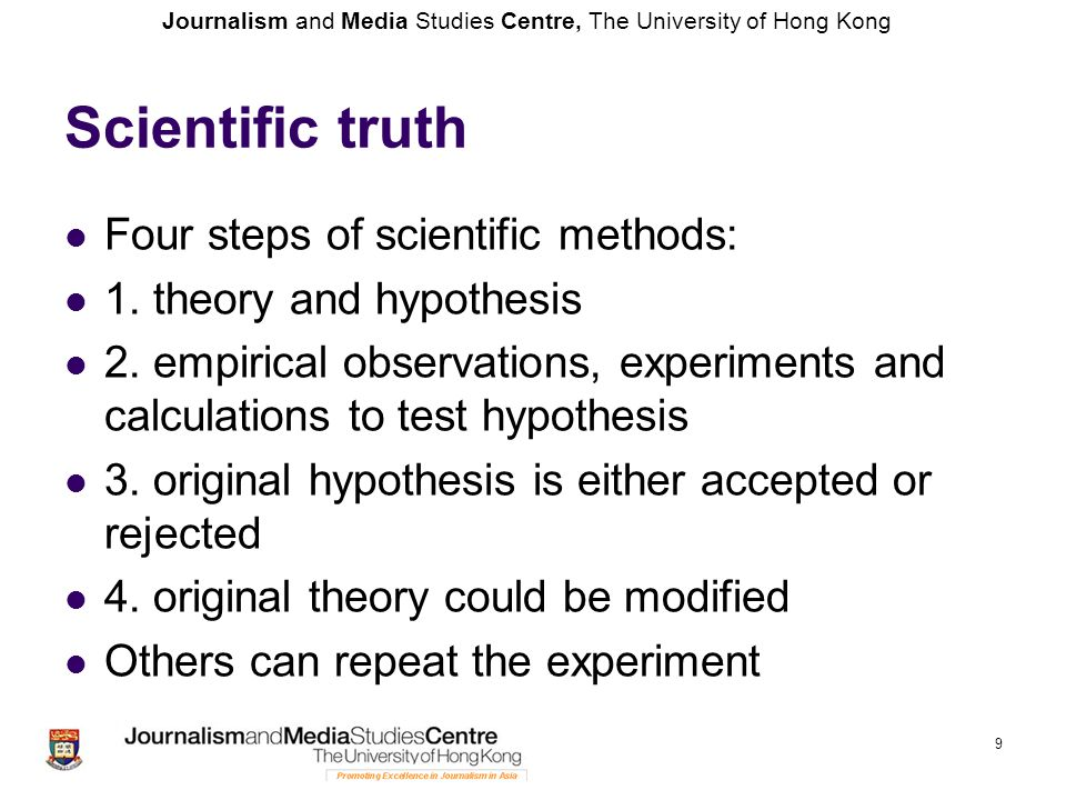 Scientific truth Four steps of scientific methods: