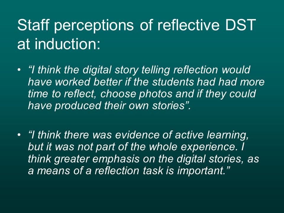 Staff perceptions of reflective DST at induction: