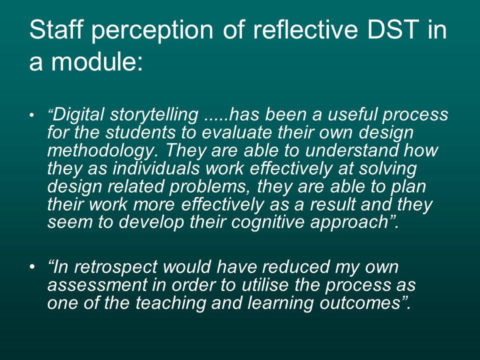 Staff perception of reflective DST in a module:
