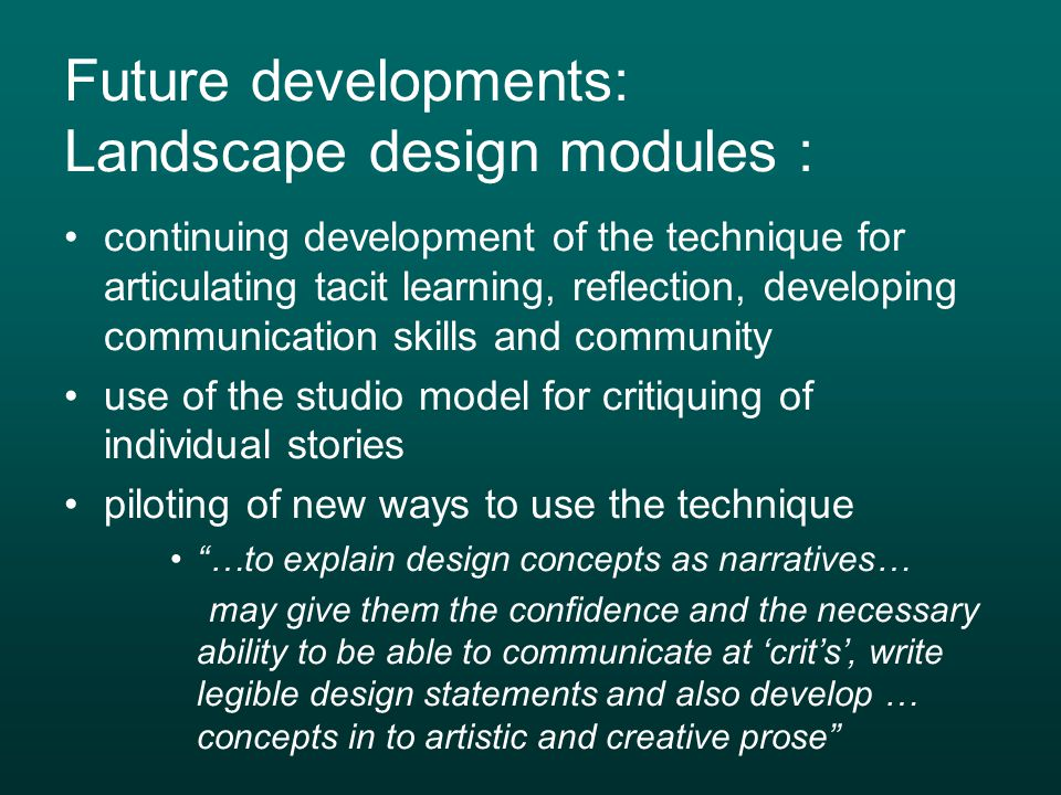 Future developments: Landscape design modules :