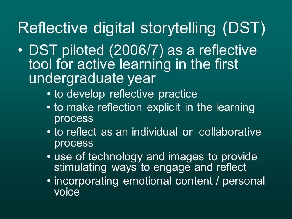 Reflective digital storytelling (DST)
