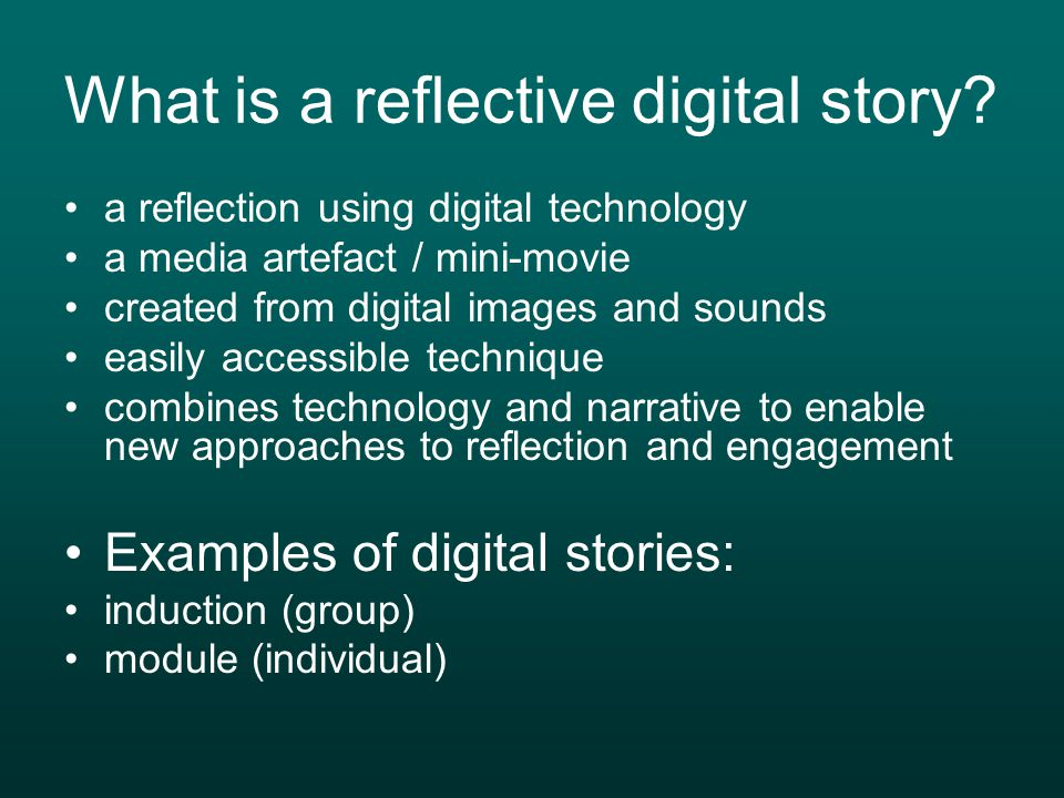 What is a reflective digital story