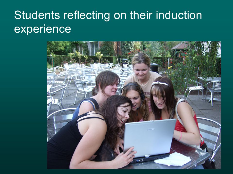 Students reflecting on their induction experience