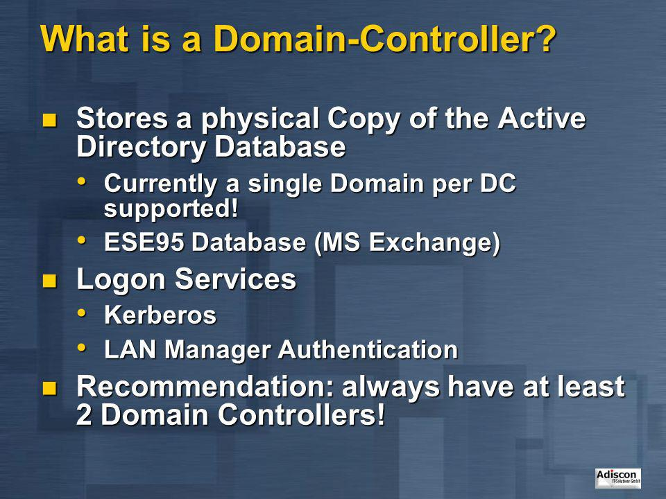 What is a Domain-Controller