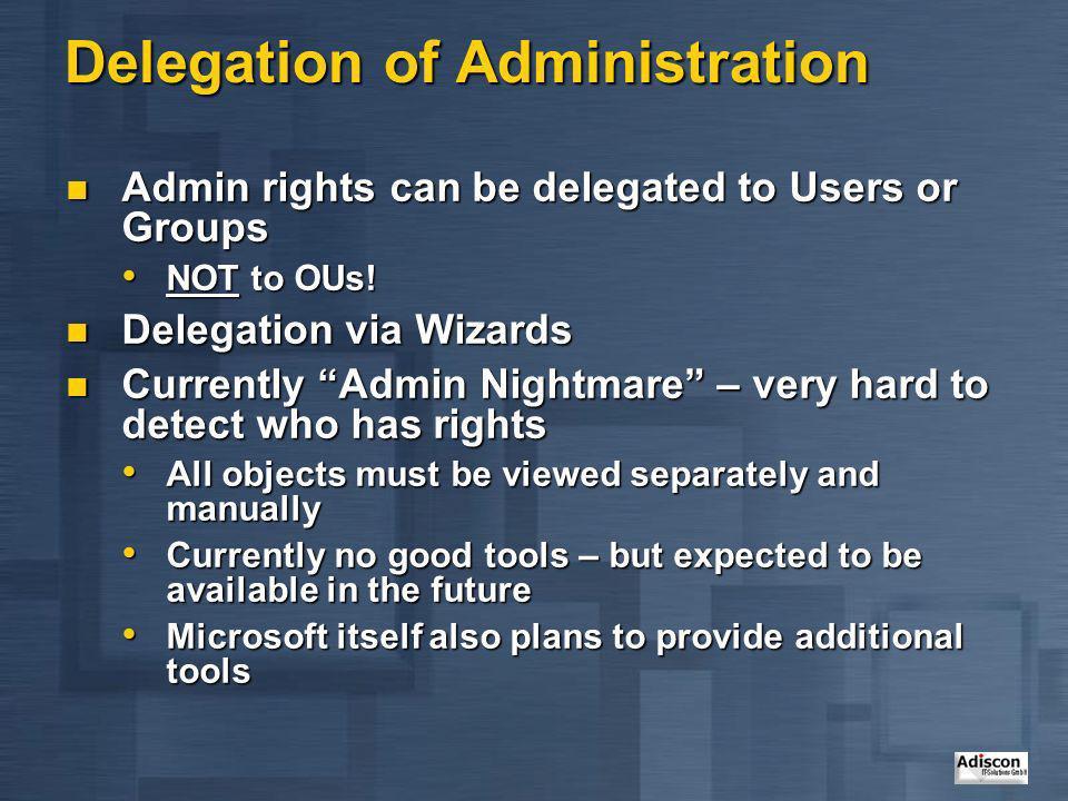 Delegation of Administration