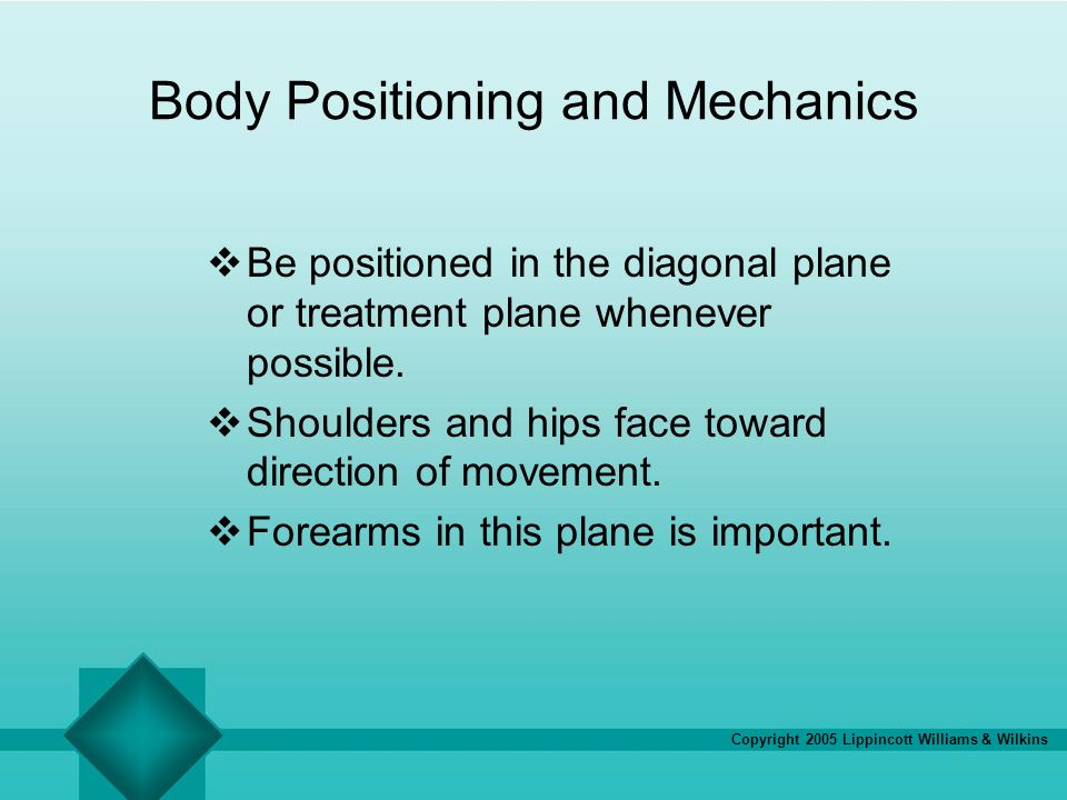 Body Positioning and Mechanics