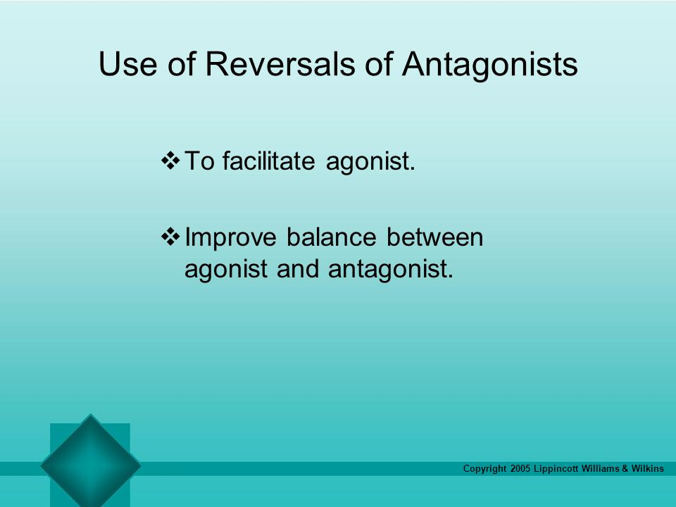 Use of Reversals of Antagonists