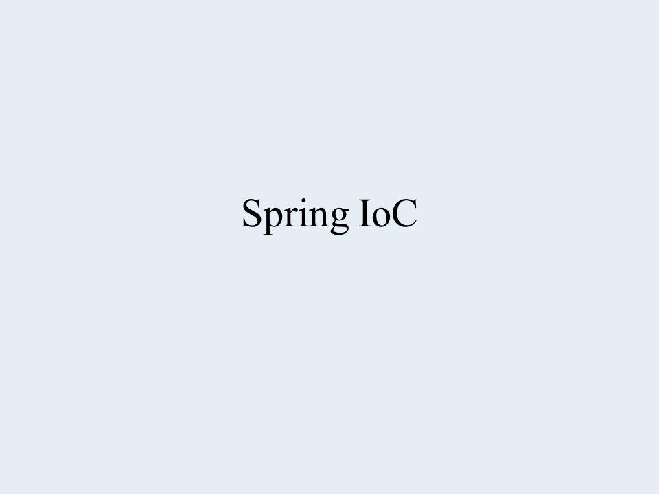 Spring IoC
