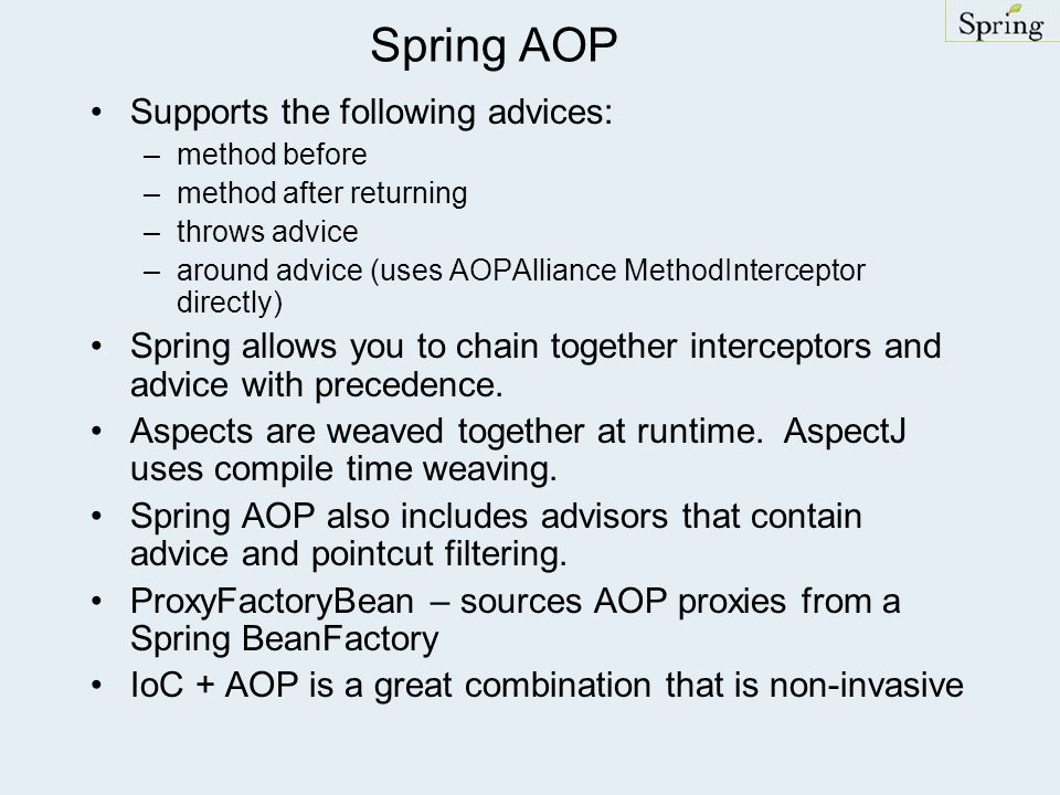 Spring AOP Supports the following advices: