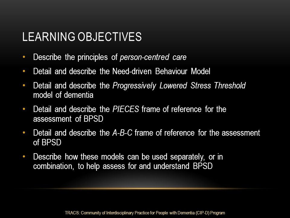 LEARNING OBJECTIVES Describe the principles of person-centred care