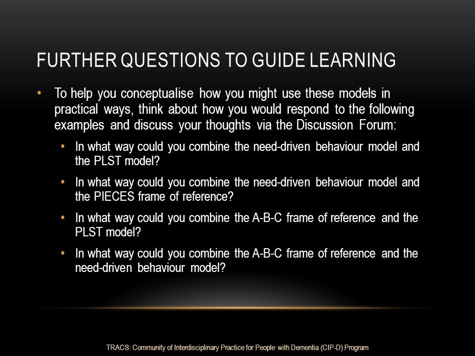 Further questions to guide learning