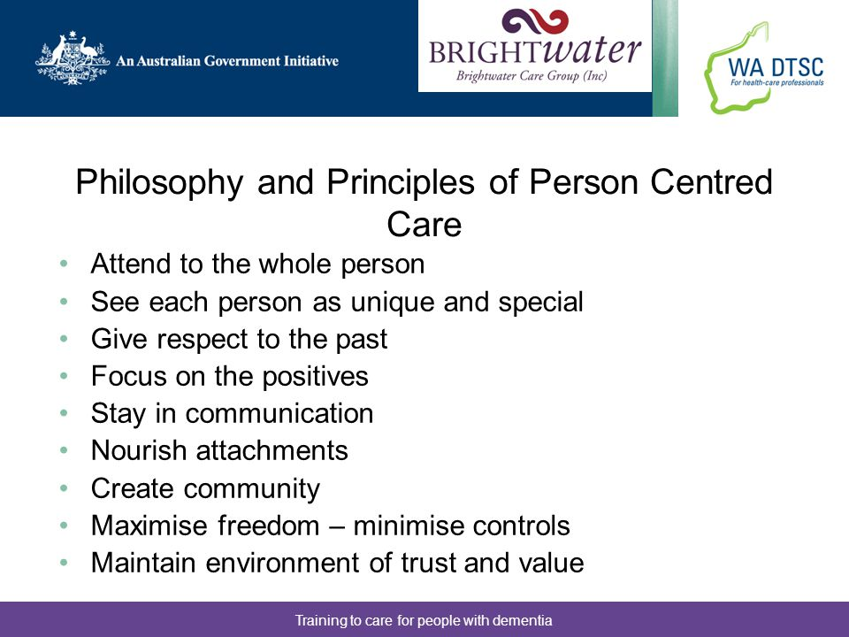 Philosophy and Principles of Person Centred Care