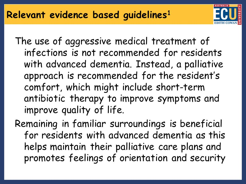 Relevant evidence based guidelines1