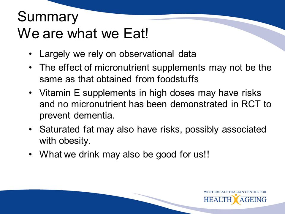 Summary We are what we Eat!