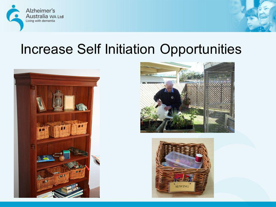 Increase Self Initiation Opportunities