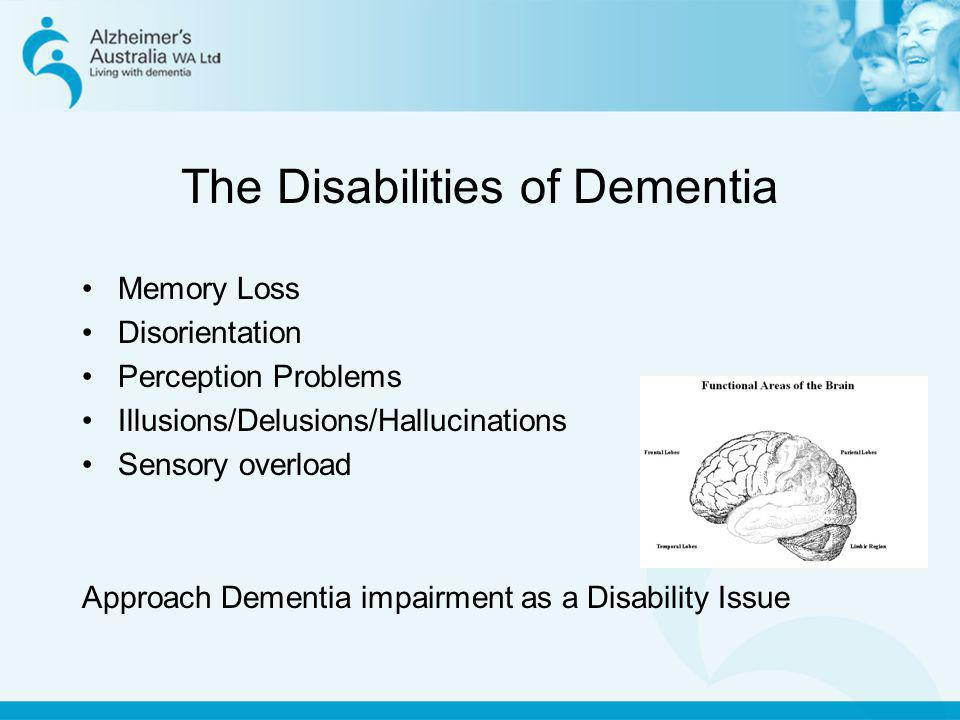 The Disabilities of Dementia