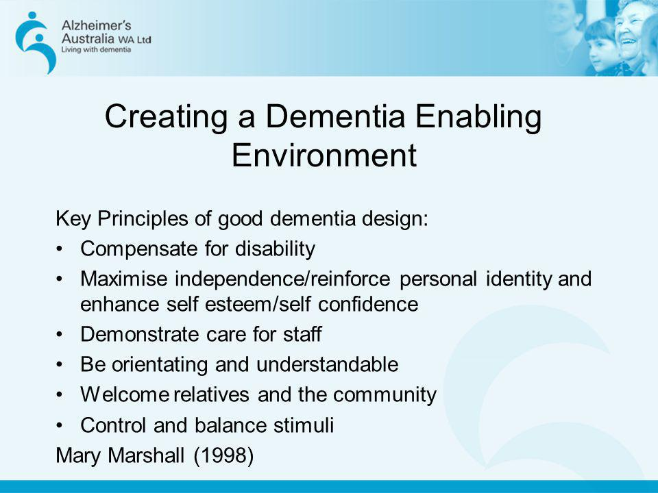 Creating a Dementia Enabling Environment