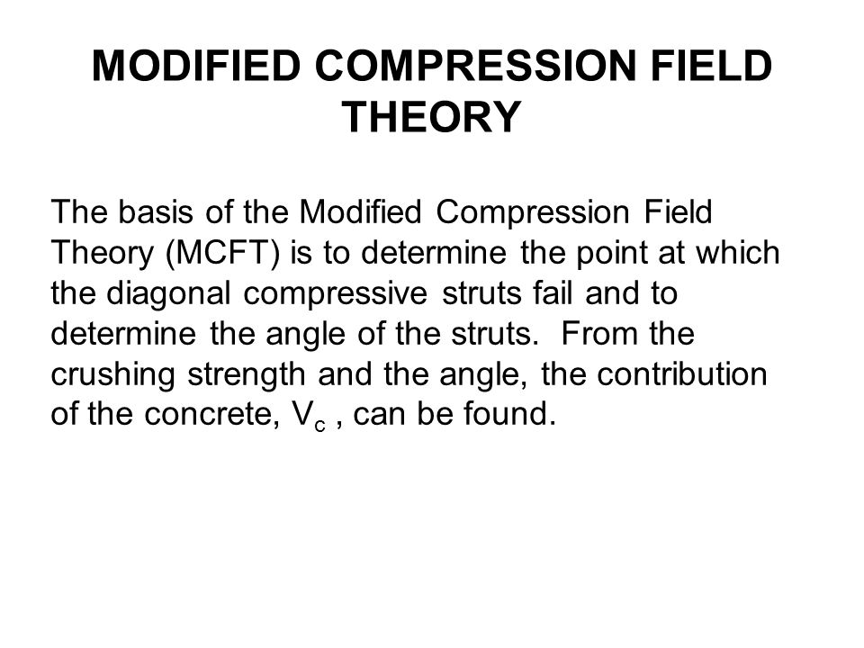 MODIFIED COMPRESSION FIELD THEORY