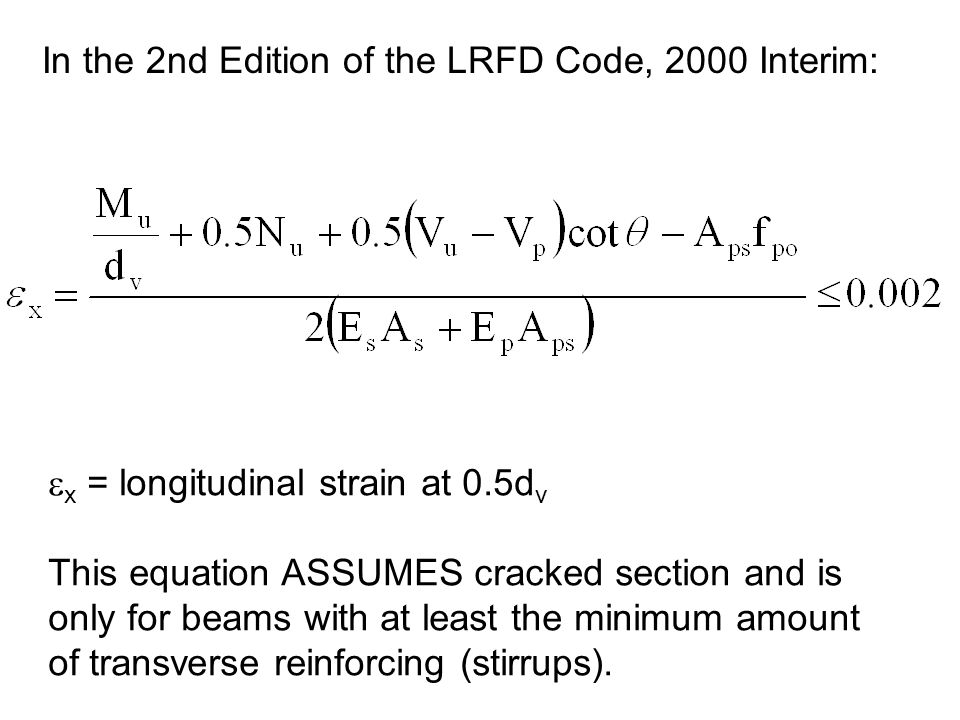 In the 2nd Edition of the LRFD Code, 2000 Interim: