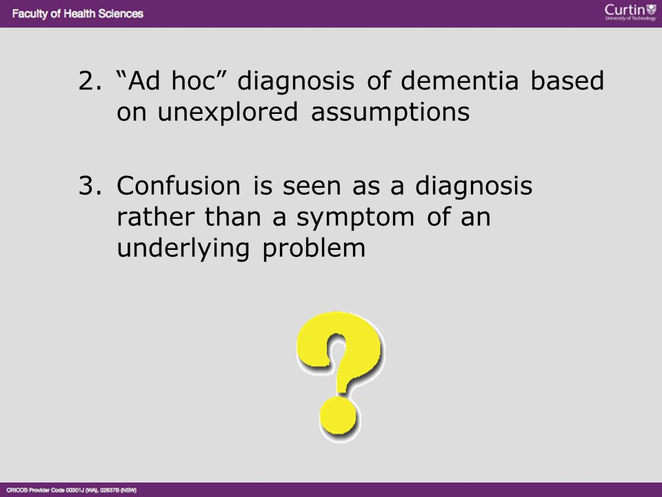 Ad hoc diagnosis of dementia based on unexplored assumptions