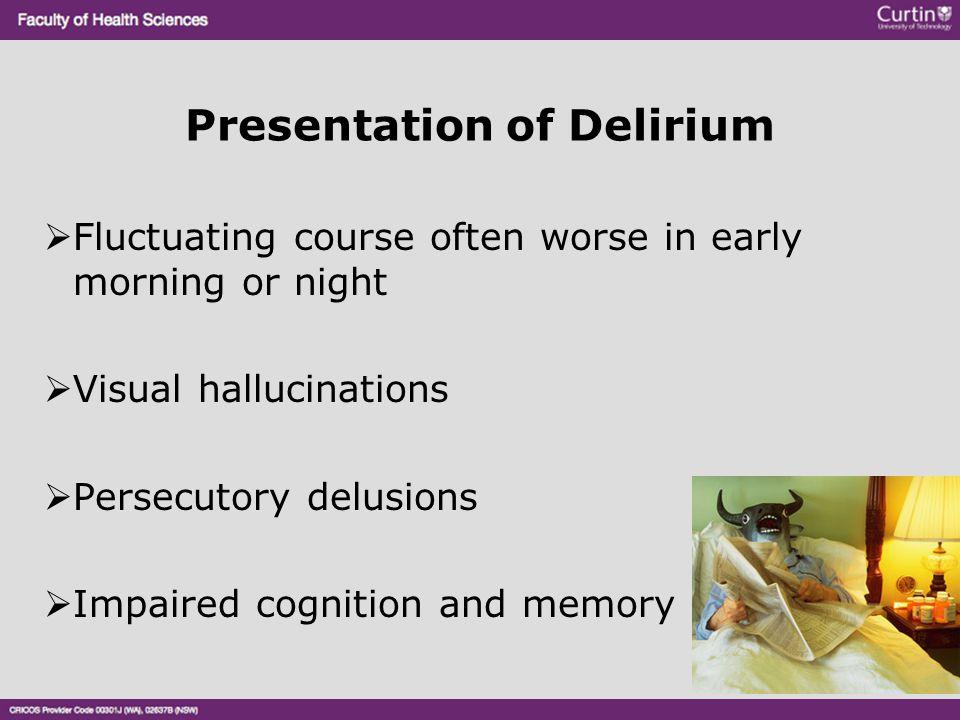 Presentation of Delirium