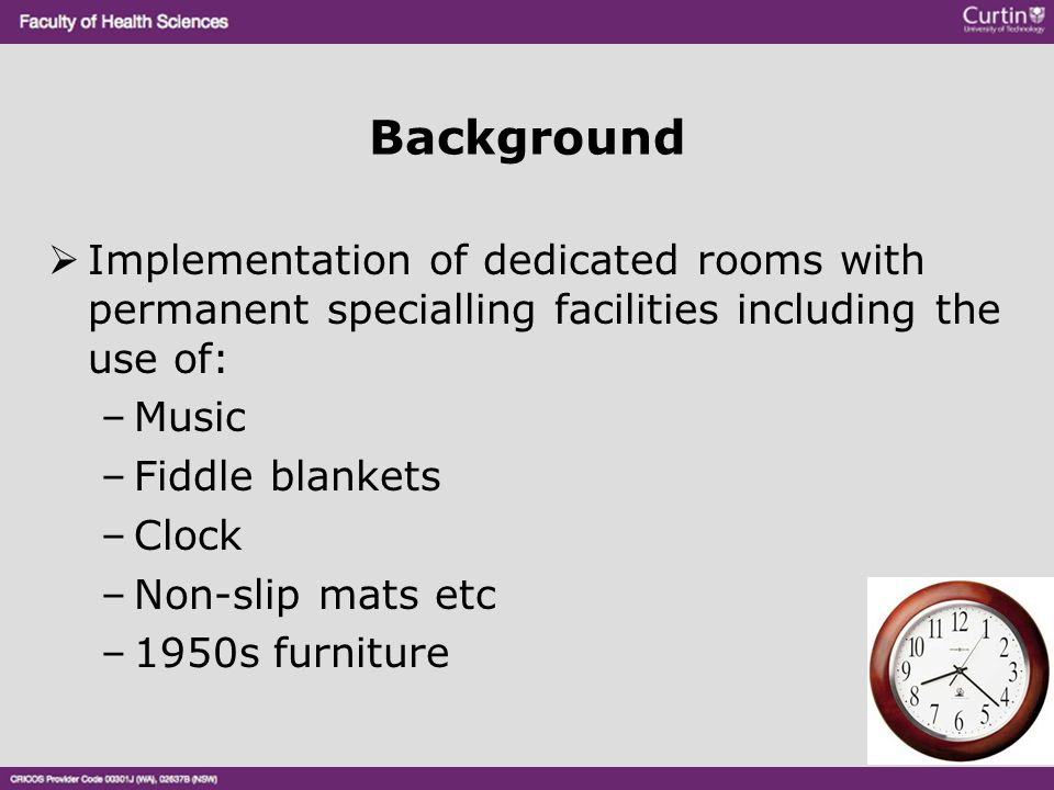 Background Implementation of dedicated rooms with permanent specialling facilities including the use of: