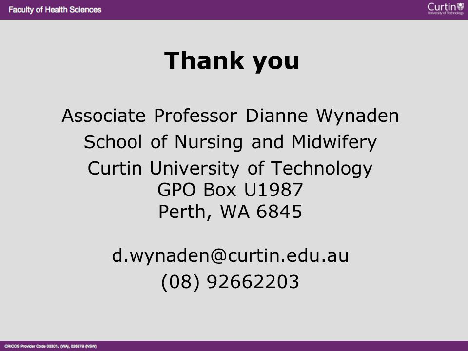 Thank you Associate Professor Dianne Wynaden