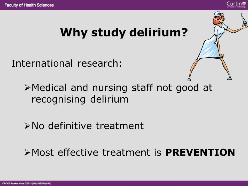 Why study delirium International research: