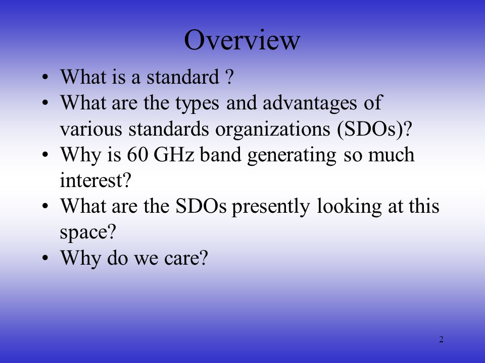 Overview What is a standard