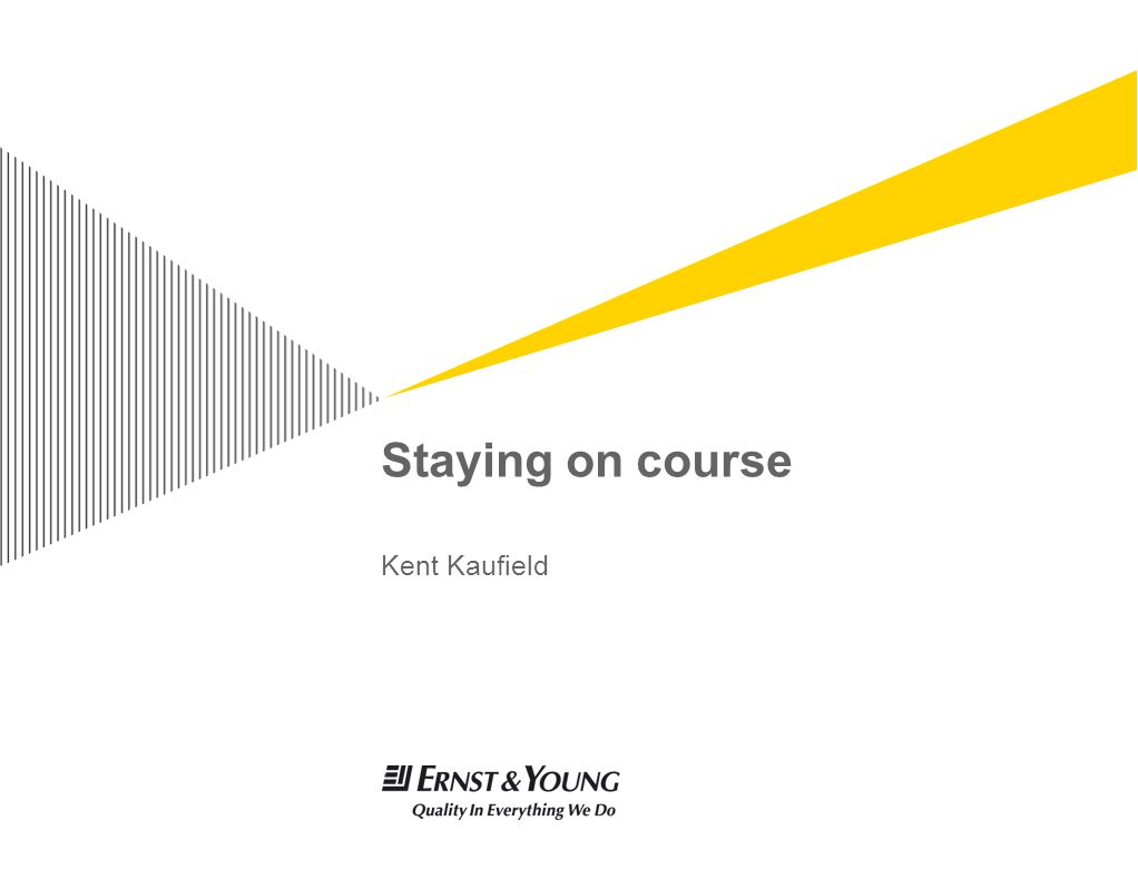 Staying on course Kent Kaufield