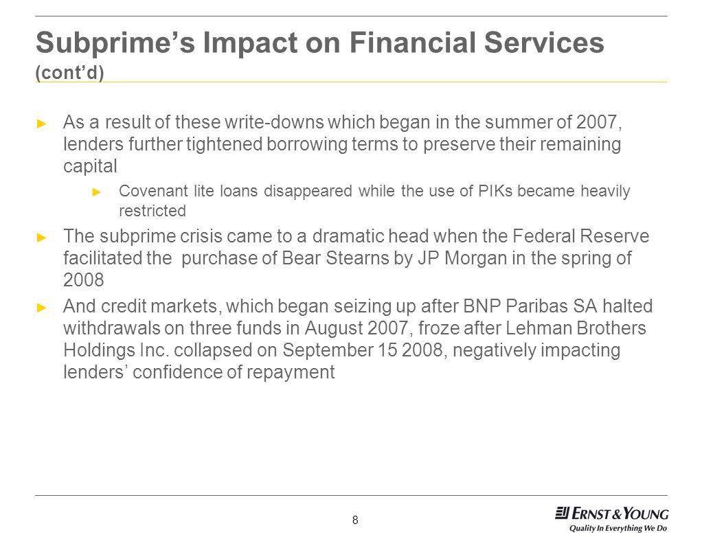 Subprime's Impact on Financial Services (cont'd)
