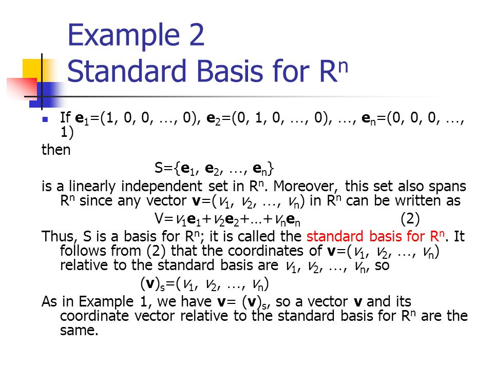 Example 2 Standard Basis for Rn