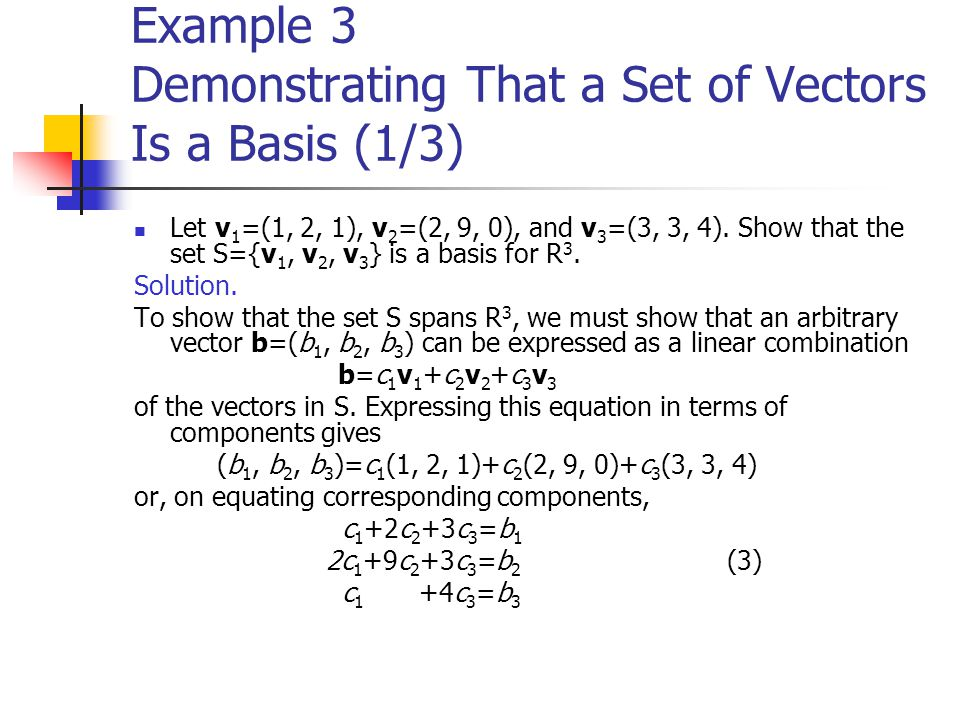 Example 3 Demonstrating That a Set of Vectors Is a Basis (1/3)