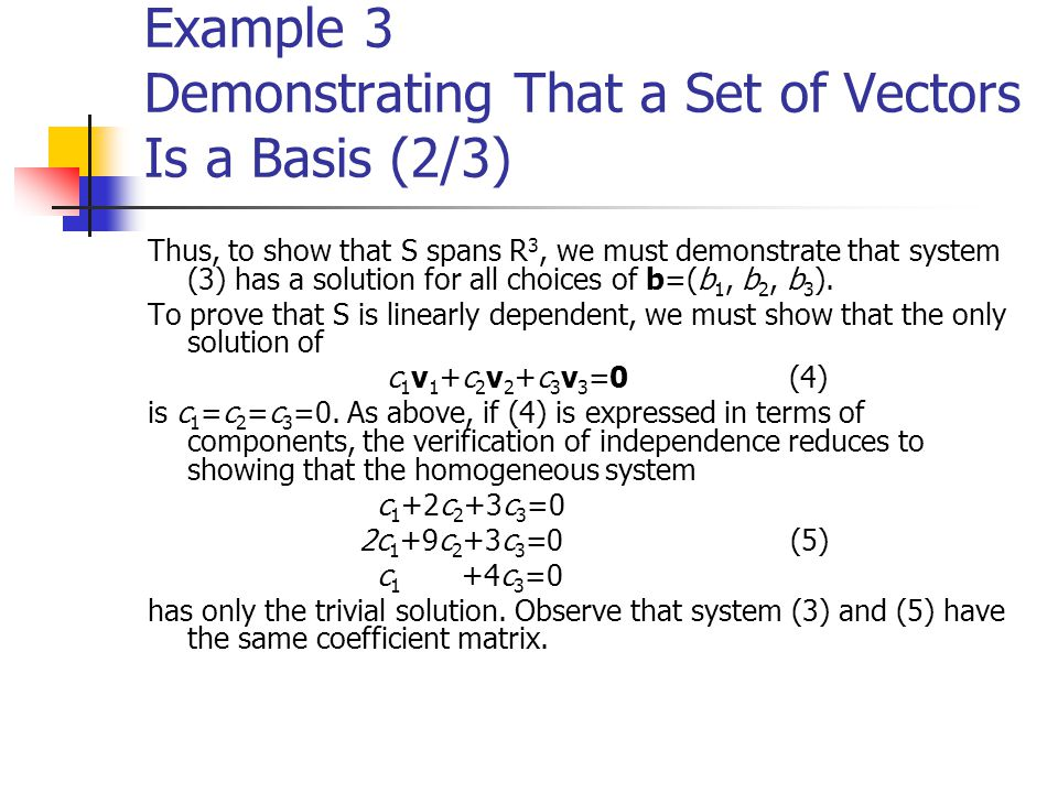 Example 3 Demonstrating That a Set of Vectors Is a Basis (2/3)