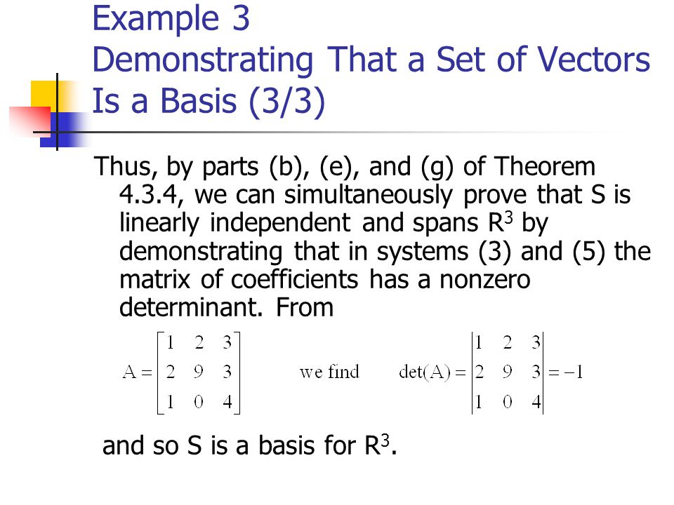 Example 3 Demonstrating That a Set of Vectors Is a Basis (3/3)