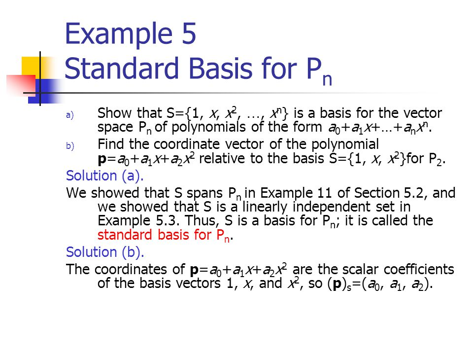 Example 5 Standard Basis for Pn