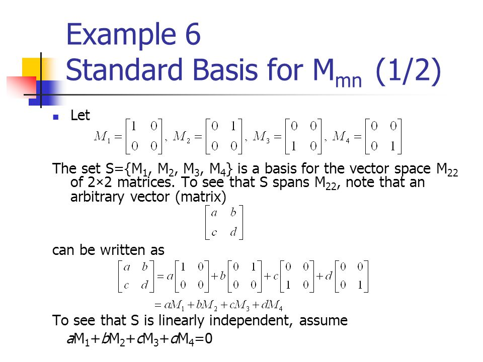 Example 6 Standard Basis for Mmn (1/2)