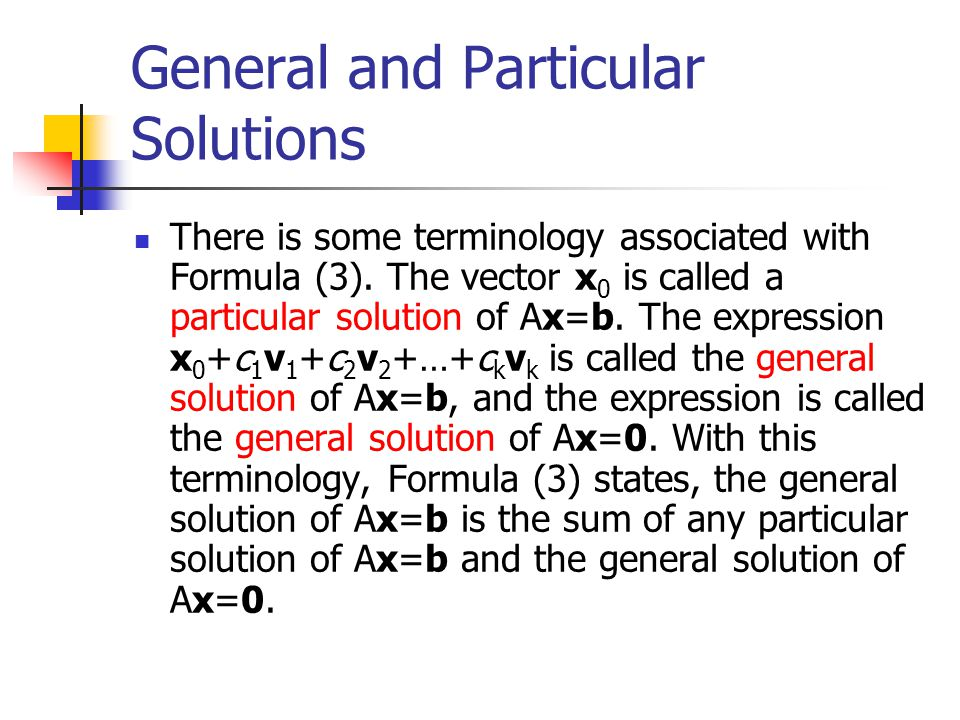 General and Particular Solutions