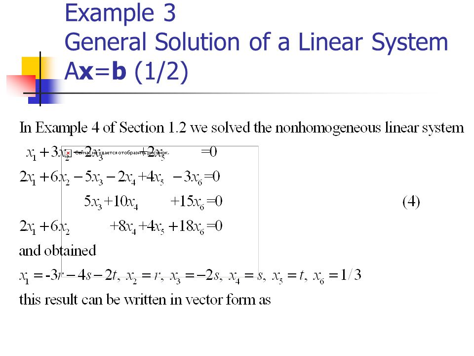 Example 3 General Solution of a Linear System Ax=b (1/2)
