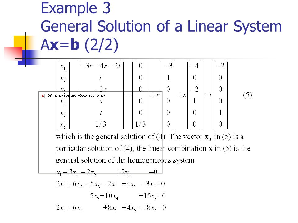 Example 3 General Solution of a Linear System Ax=b (2/2)